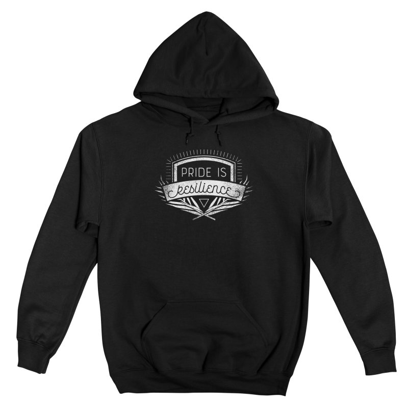 Pride is Resilience All Gender Pullover Hoody by Crowglass Design