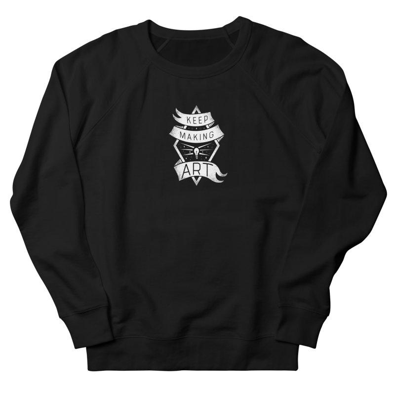 Keep Making Art Women's French Terry Sweatshirt by Crowglass Design