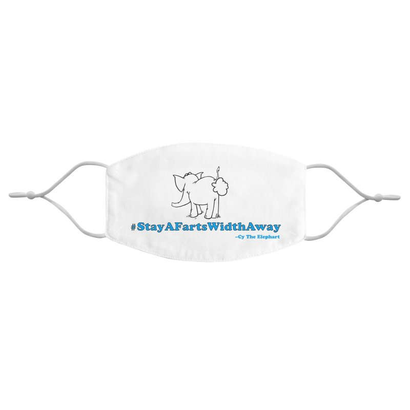 #StayAFartsWidthAway Back View Accessories Face Mask by Cy The Elephart's phArtist Shop
