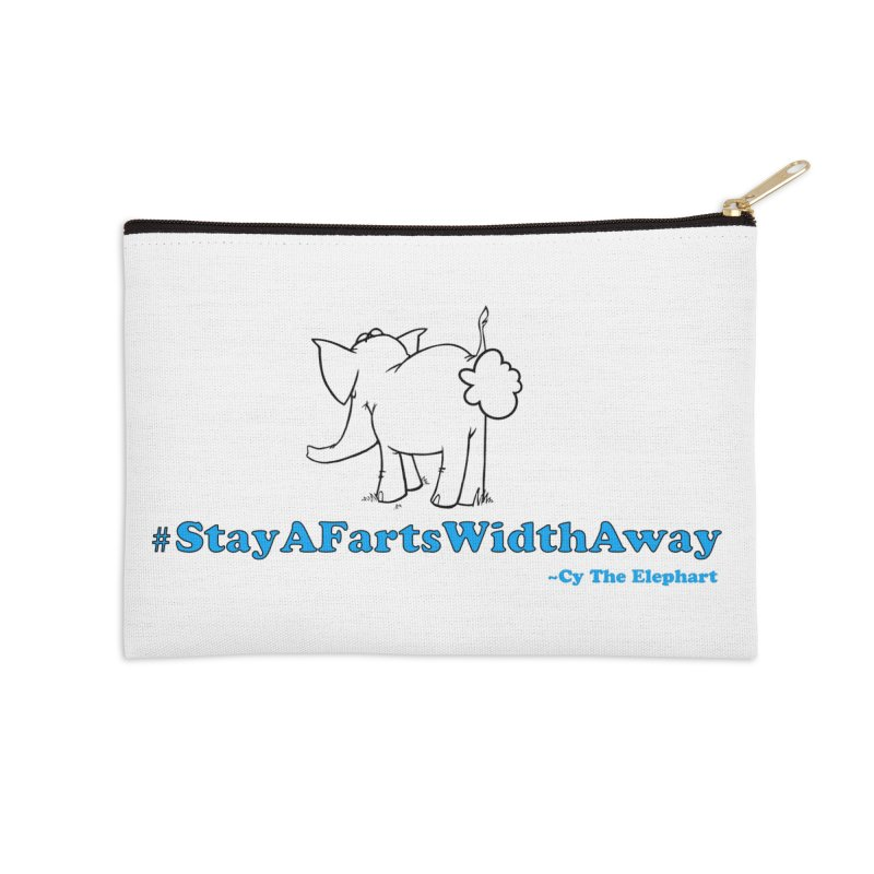 #StayAFartsWidthAway Back View Accessories Zip Pouch by Cy The Elephart's phArtist Shop
