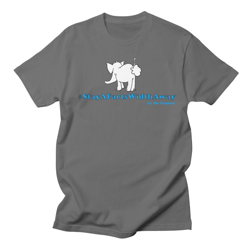#StayAFartsWidthAway Back View Women's T-Shirt by Cy The Elephart's phArtist Shop