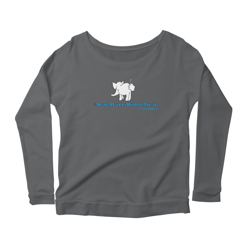 #StayAFartsWidthAway Back View Women's Longsleeve T-Shirt by Cy The Elephart's phArtist Shop