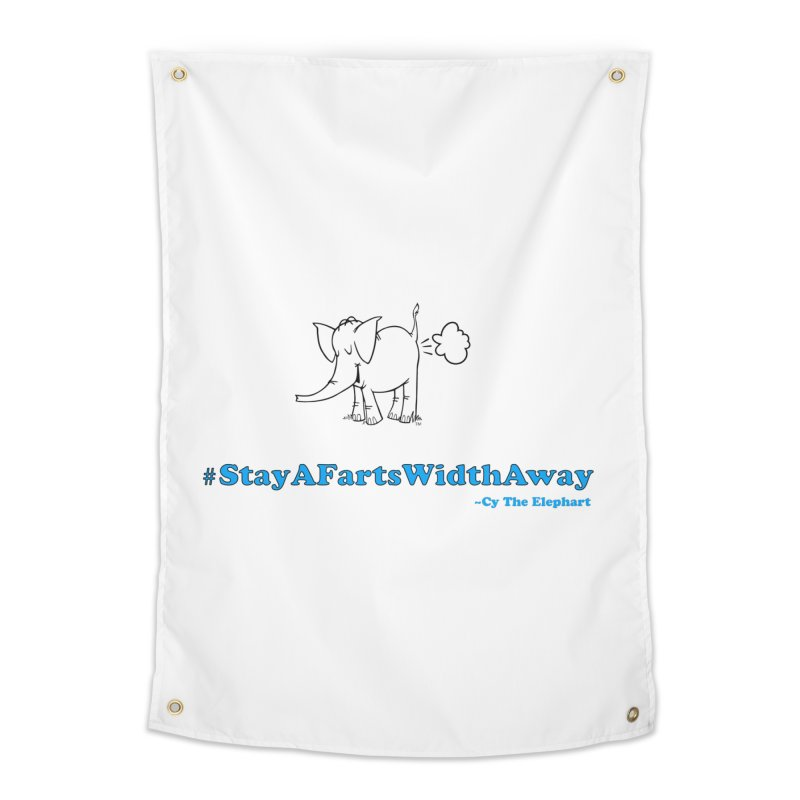 #StayAFartsWidthAway  Love Cy The ElephArt Home Tapestry by Cy The Elephart's phArtist Shop
