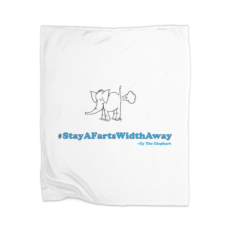 #StayAFartsWidthAway  Love Cy The ElephArt Home Blanket by Cy The Elephart's phArtist Shop