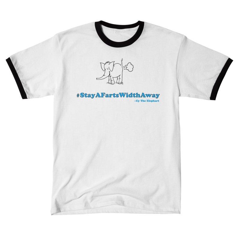 #StayAFartsWidthAway  Love Cy The ElephArt Men's T-Shirt by Cy The Elephart's phArtist Shop