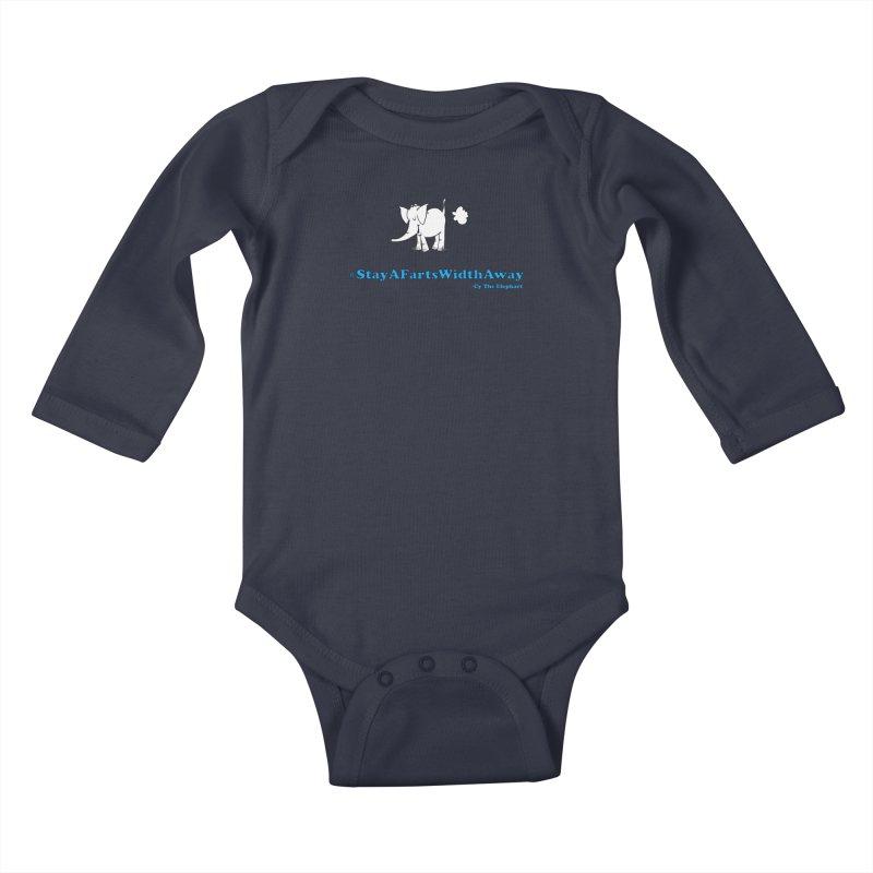 #StayAFartsWidthAway  Love Cy The ElephArt Kids Baby Longsleeve Bodysuit by Cy The Elephart's phArtist Shop