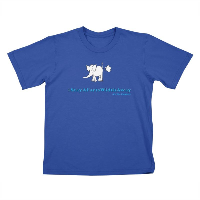 #StayAFartsWidthAway  Love Cy The ElephArt Kids T-Shirt by Cy The Elephart's phArtist Shop