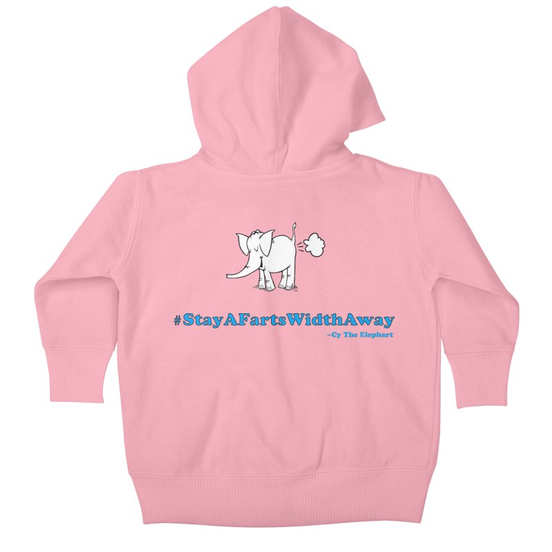 #StayAFartsWidthAway  Love Cy The ElephArt Kids Baby Zip-Up Hoody by Cy The Elephart's phArtist Shop