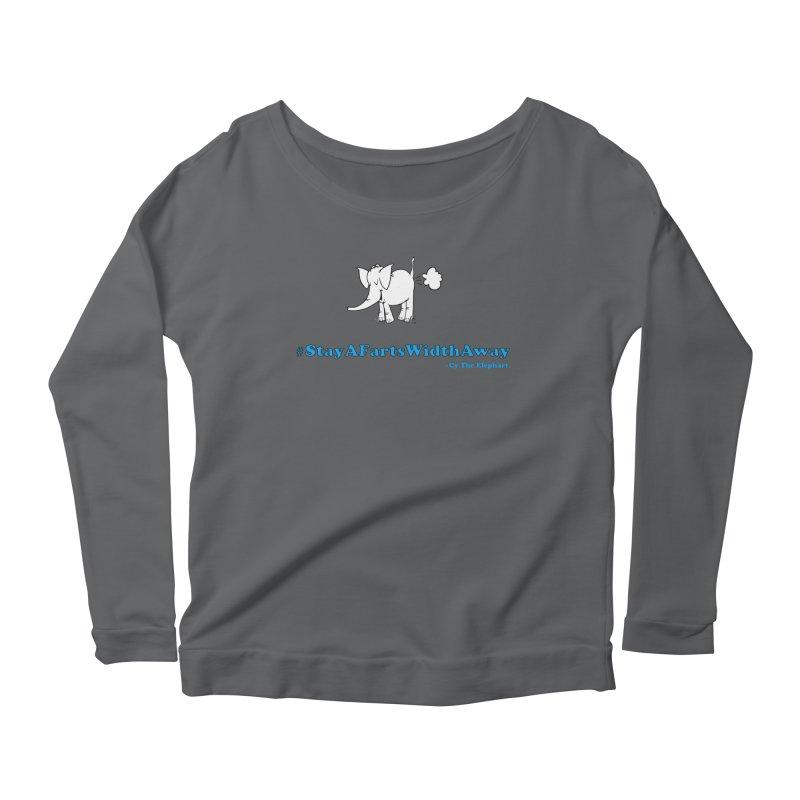 #StayAFartsWidthAway  Love Cy The ElephArt Women's Longsleeve T-Shirt by Cy The Elephart's phArtist Shop