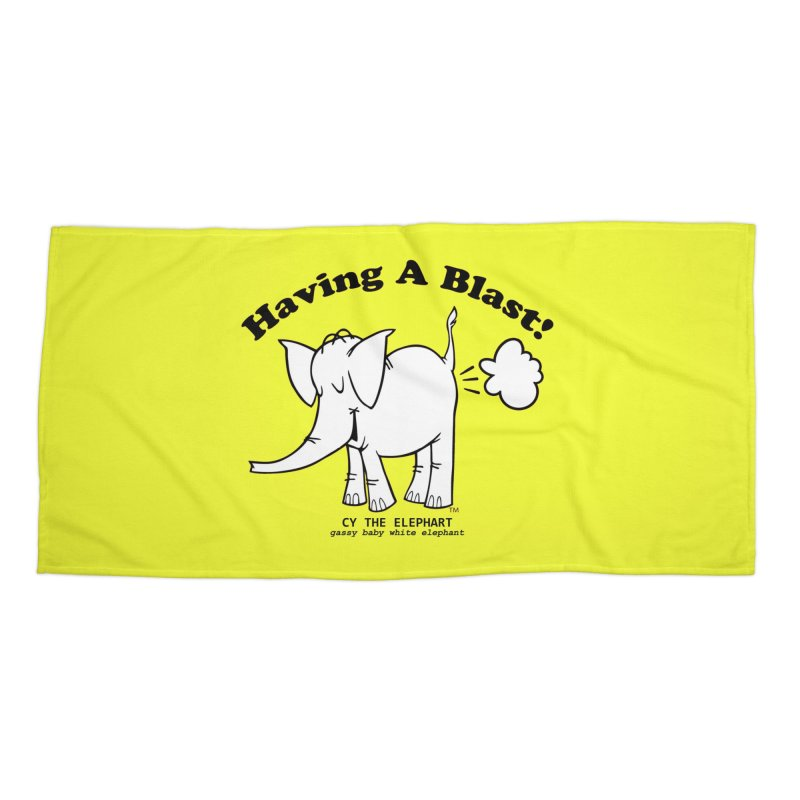 Having A Blast with Cy The Elephart Accessories Beach Towel by Cy The Elephart's phArtist Shop