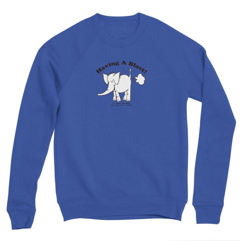 Having A Blast with Cy The Elephart Men's Sweatshirt by Cy The Elephart's phArtist Shop