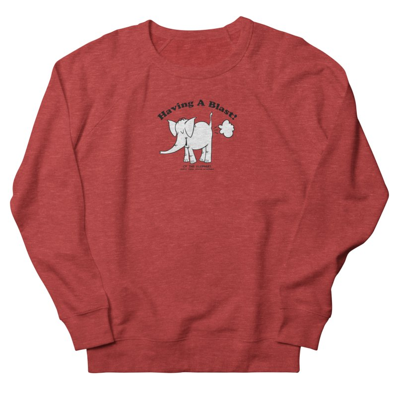 Having A Blast with Cy The Elephart Men's French Terry Sweatshirt by Cy The Elephart's phArtist Shop