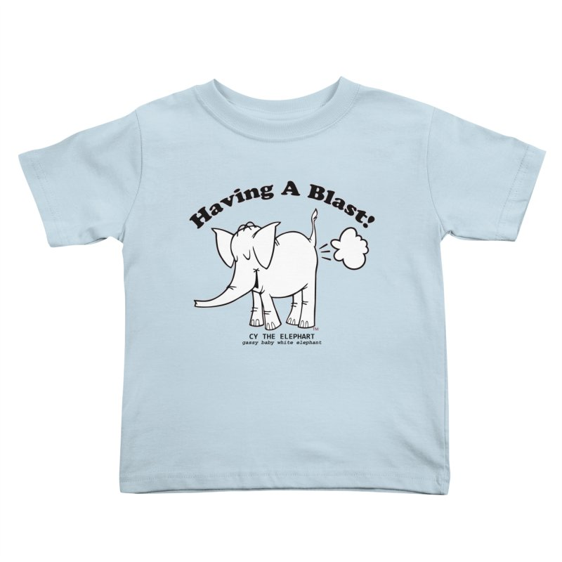 Having A Blast with Cy The Elephart Kids Toddler T-Shirt by Cy The Elephart's phArtist Shop