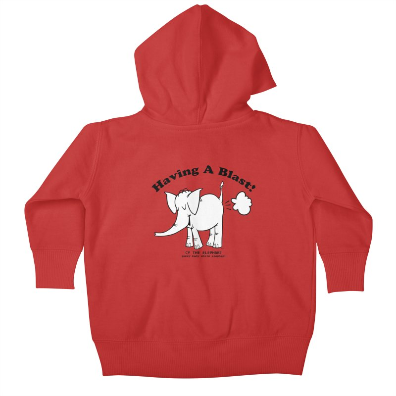 Having A Blast with Cy The Elephart Kids Baby Zip-Up Hoody by Cy The Elephart's phArtist Shop