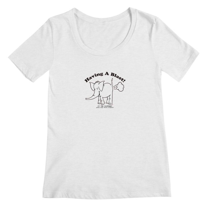 Having A Blast with Cy The Elephart Women's Scoop Neck by Cy The Elephart's phArtist Shop