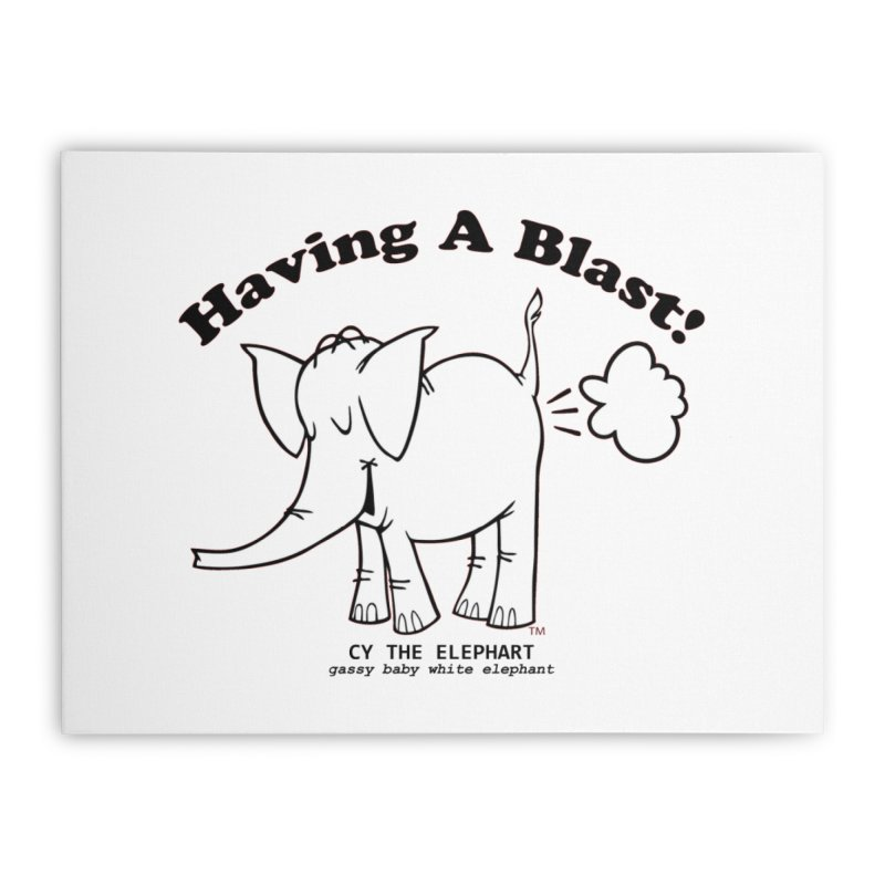 Having A Blast with Cy The Elephart Home Stretched Canvas by Cy The Elephart's phArtist Shop