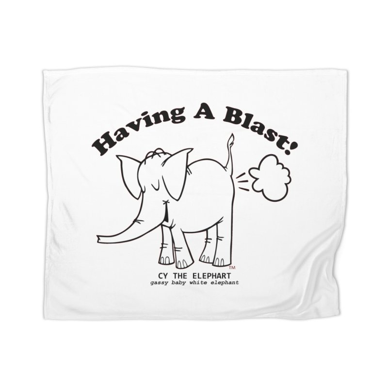 Having A Blast with Cy The Elephart Home Blanket by Cy The Elephart's phArtist Shop