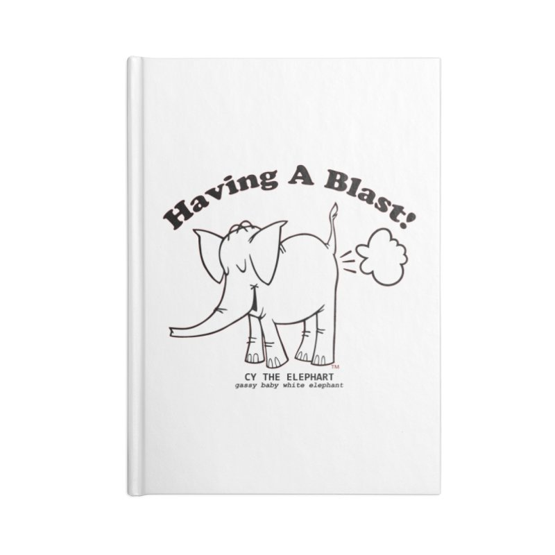 Having A Blast with Cy The Elephart Accessories Notebook by Cy The Elephart's phArtist Shop