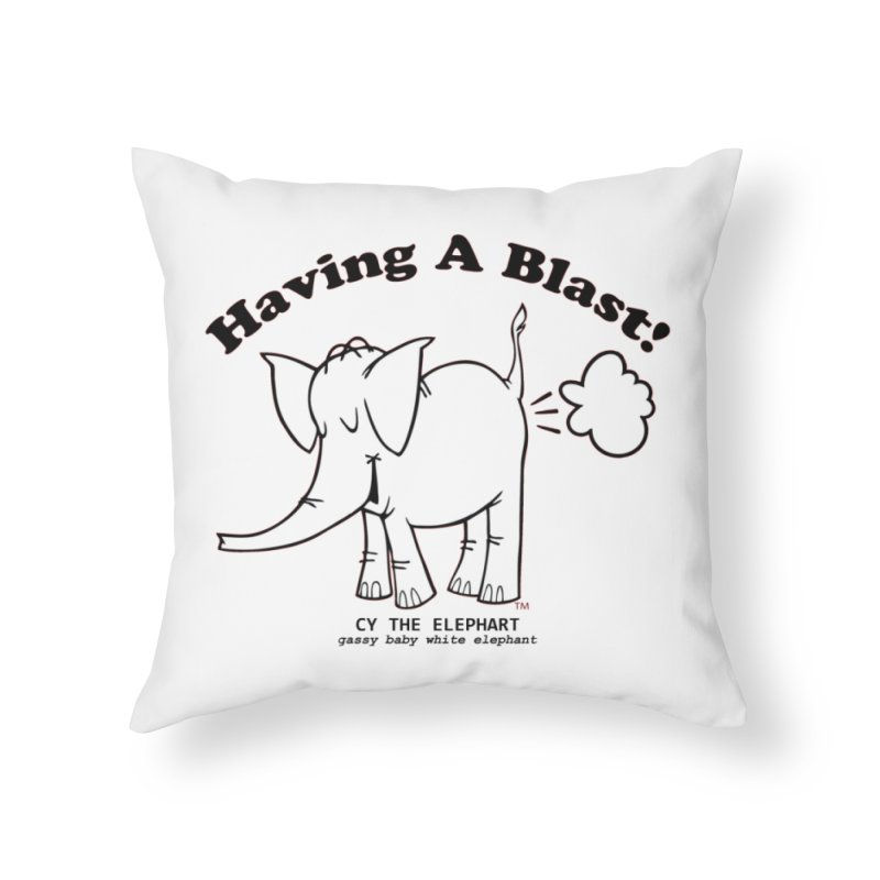 Having A Blast with Cy The Elephart Home Throw Pillow by Cy The Elephart's phArtist Shop