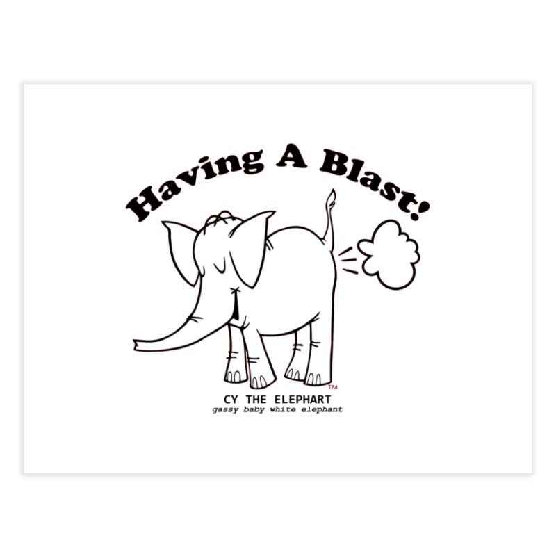 Having A Blast with Cy The Elephart Home Fine Art Print by Cy The Elephart's phArtist Shop