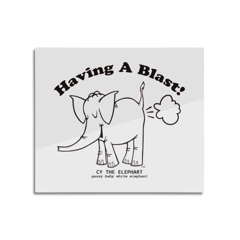 Having A Blast with Cy The Elephart Home Mounted Aluminum Print by Cy The Elephart's phArtist Shop