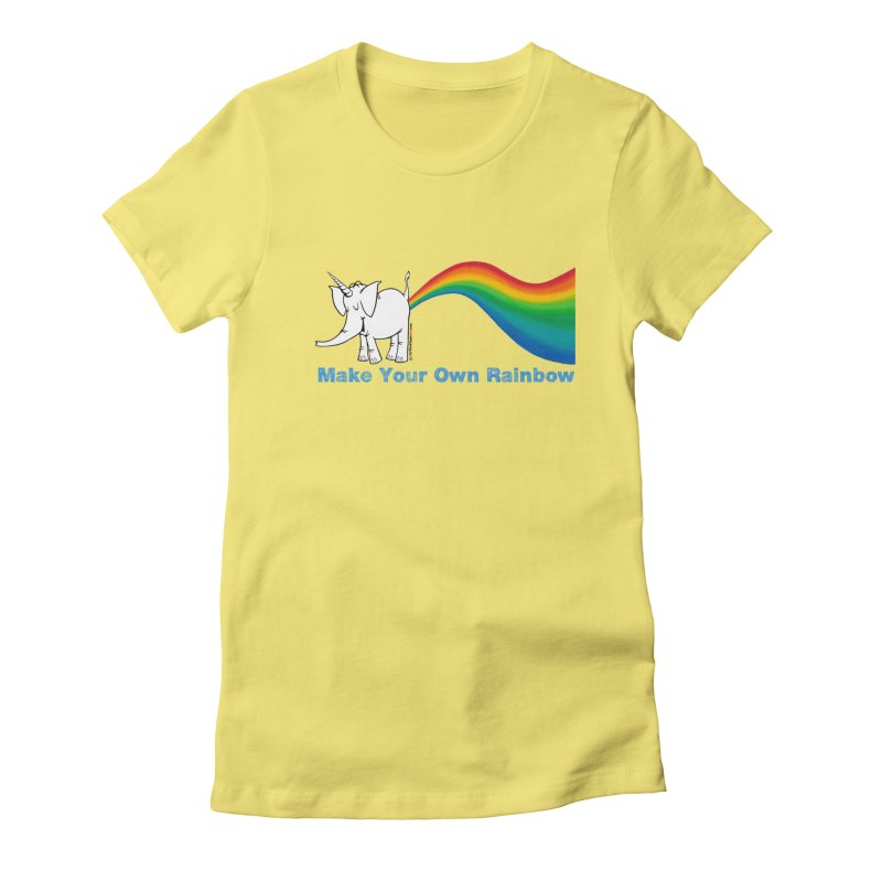 Make Your Own Rainbow - Cy The Elephart Women's Fitted T-Shirt by Cy The Elephart's phArtist Shop