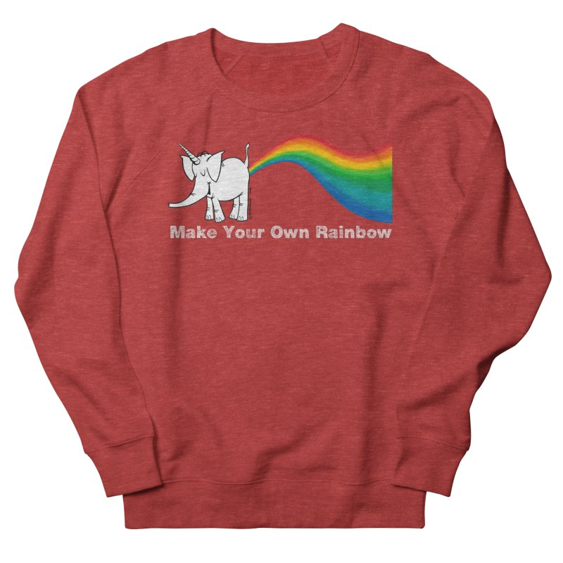 Make Your Own Rainbow ( White Lettering ) - Cy The Elephart Women's French Terry Sweatshirt by Cy The Elephart's phArtist Shop