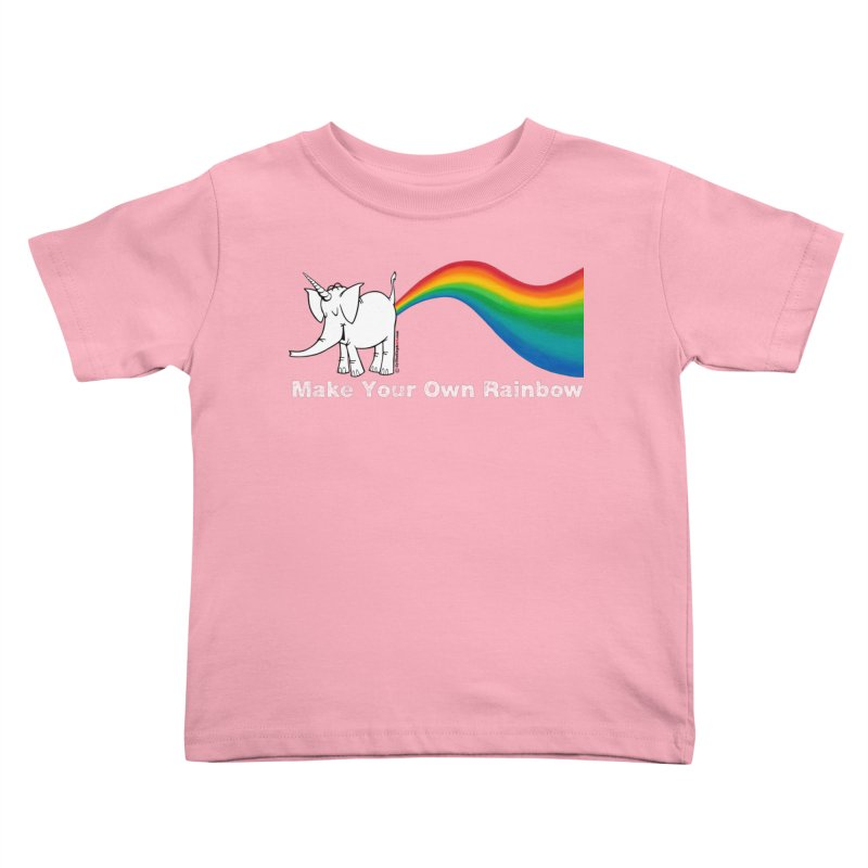 Make Your Own Rainbow ( White Lettering ) - Cy The Elephart Kids Toddler T-Shirt by Cy The Elephart's phArtist Shop