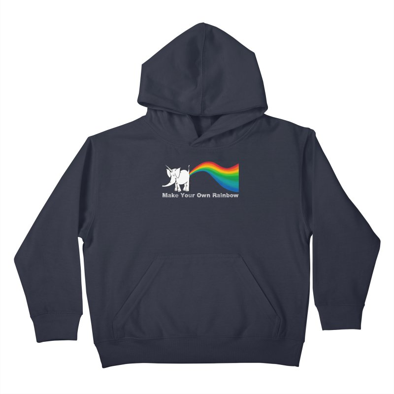 Make Your Own Rainbow ( White Lettering ) - Cy The Elephart Kids Pullover Hoody by Cy The Elephart's phArtist Shop