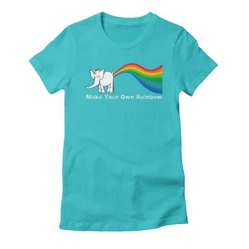Make Your Own Rainbow ( White Lettering ) - Cy The Elephart Women's Fitted T-Shirt by Cy The Elephart's phArtist Shop
