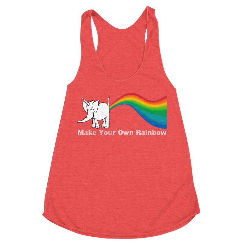 Make Your Own Rainbow ( White Lettering ) - Cy The Elephart Women's Racerback Triblend Tank by Cy The Elephart's phArtist Shop