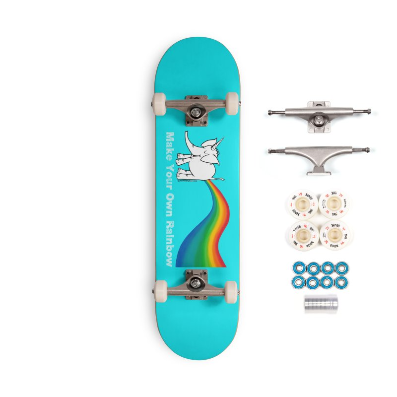 Make Your Own Rainbow ( White Lettering ) - Cy The Elephart Accessories Complete - Premium Skateboard by Cy The Elephart's phArtist Shop