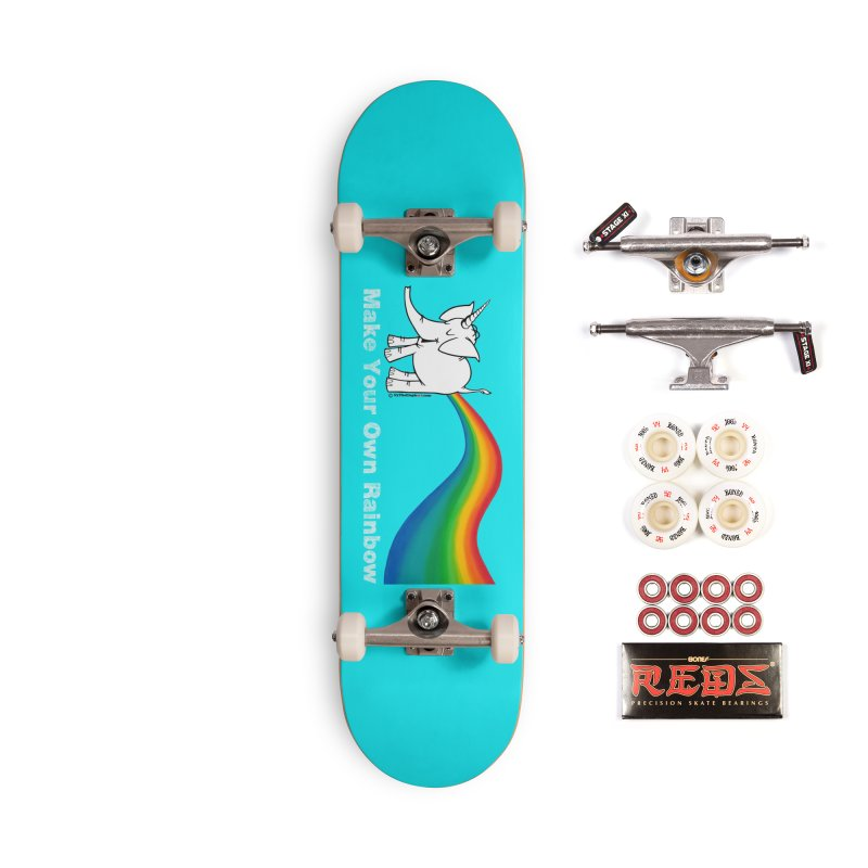 Make Your Own Rainbow ( White Lettering ) - Cy The Elephart Accessories Complete - Pro Skateboard by Cy The Elephart's phArtist Shop