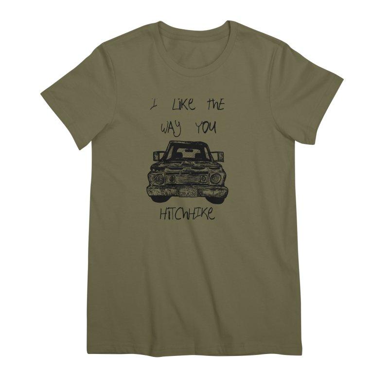 I Like The Way You Hitchhike - JAX IN LOVE Women's Premium T-Shirt by Cyclamen Films Merchandise
