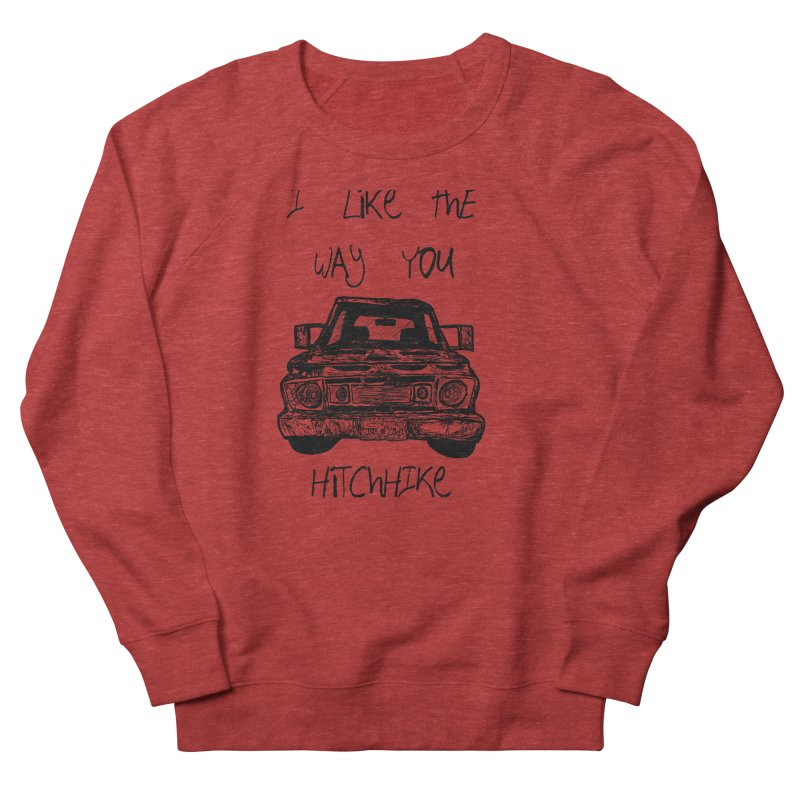I Like The Way You Hitchhike - JAX IN LOVE Women's French Terry Sweatshirt by Cyclamen Films Merchandise