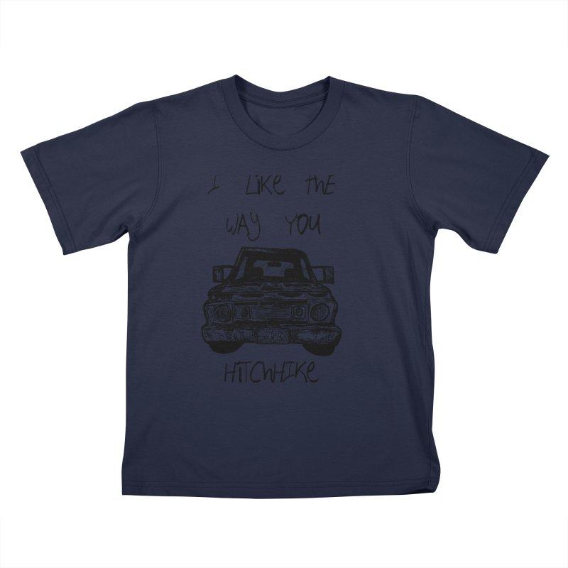 I Like The Way You Hitchhike - JAX IN LOVE Kids T-Shirt by Cyclamen Films Merchandise