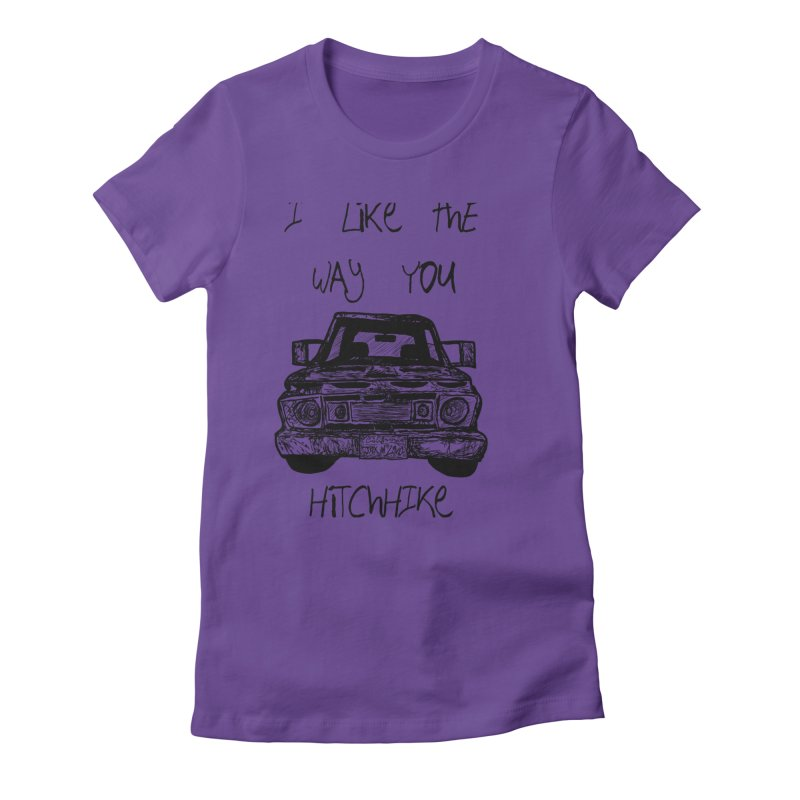 I Like The Way You Hitchhike - JAX IN LOVE Women's Fitted T-Shirt by Cyclamen Films Merchandise