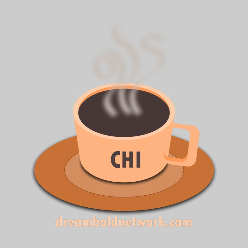 Cup of CHI by Dream BOLD Network Shop