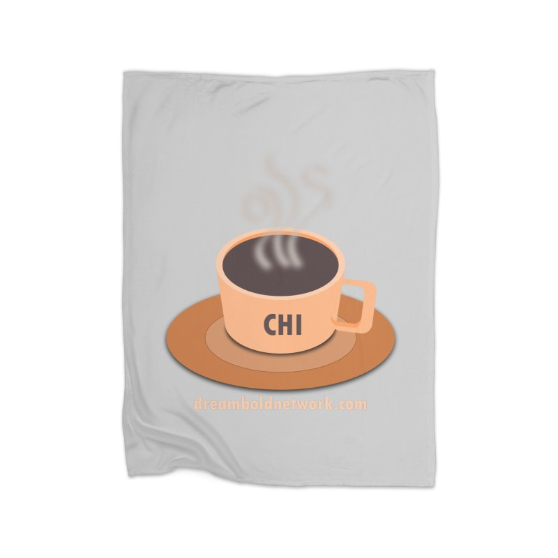Cup of CHI Home Fleece Blanket Blanket by Dream BOLD Network Shop