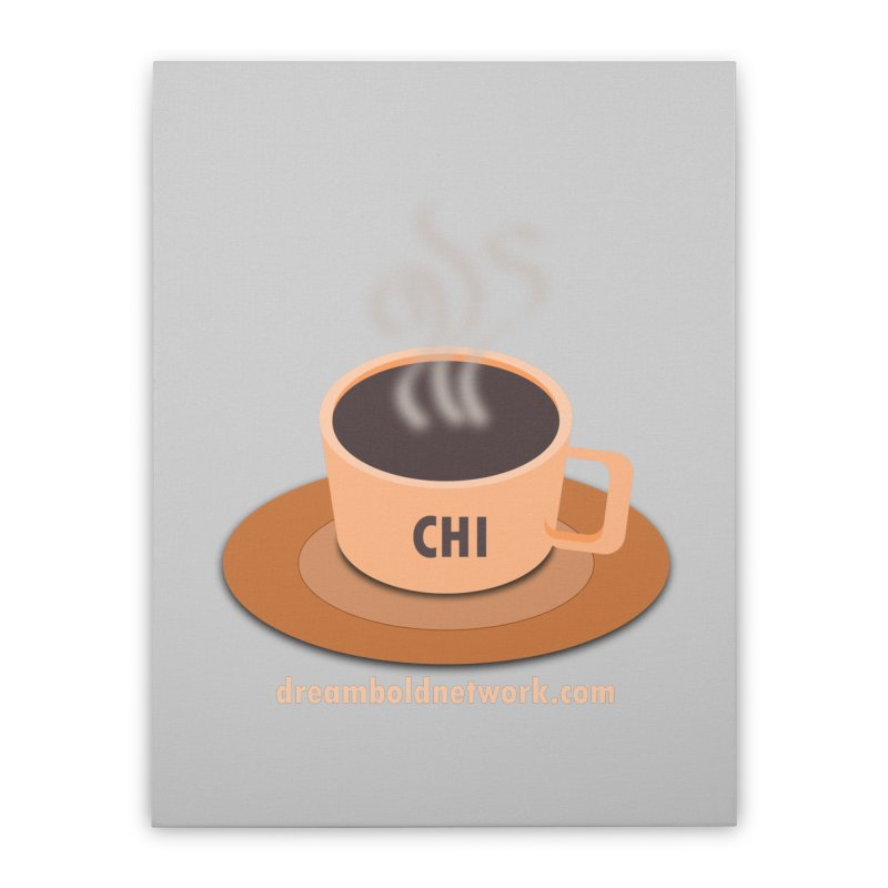 Cup of CHI Home Stretched Canvas by Dream BOLD Network Shop
