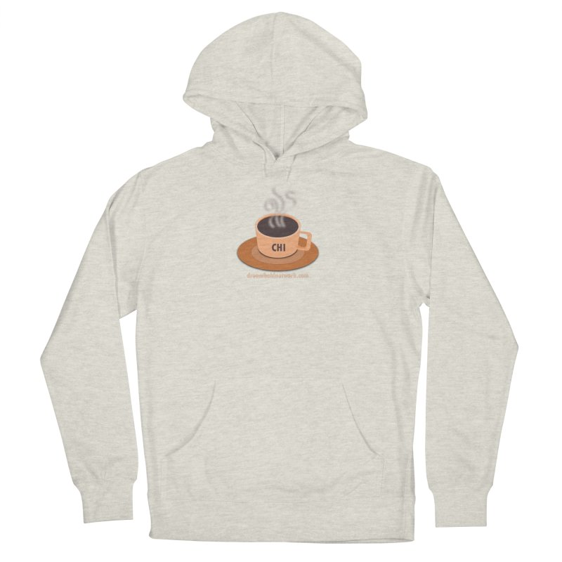Cup of CHI Women's French Terry Pullover Hoody by Dream BOLD Network Shop