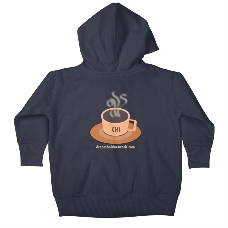 Cup of CHI Kids Baby Zip-Up Hoody by Dream BOLD Network Shop