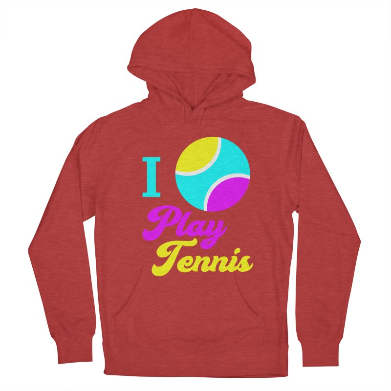 I play tennis Women's Pullover Hoody by DERG's Artist Shop