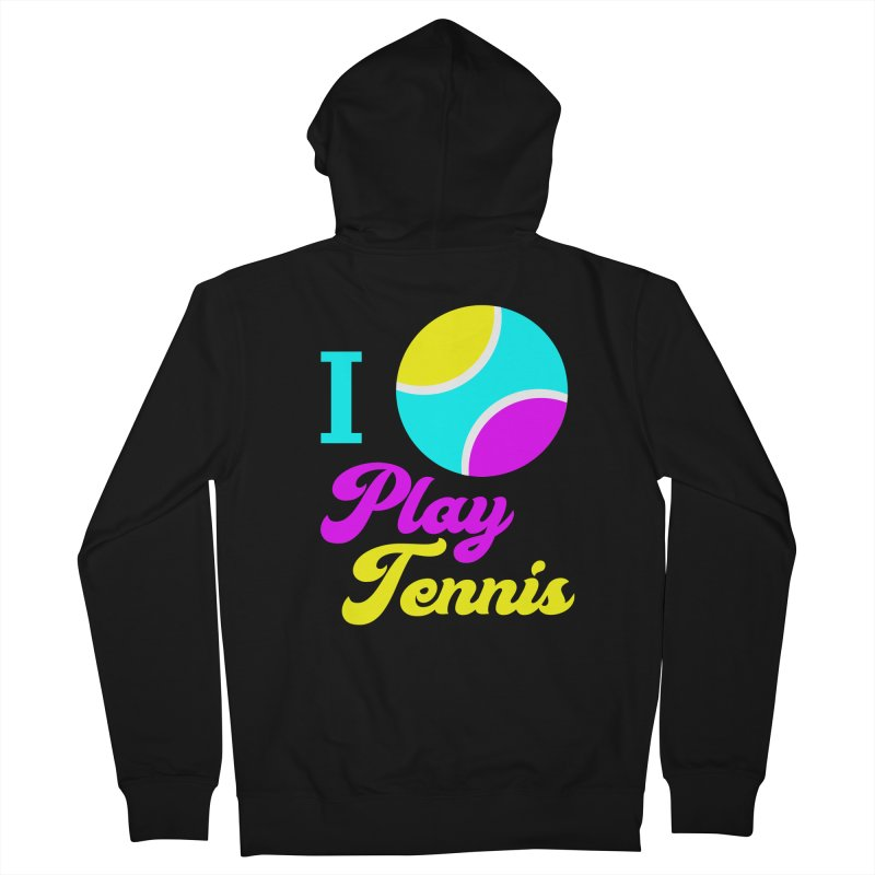 I play tennis Men's French Terry Zip-Up Hoody by DERG's Artist Shop