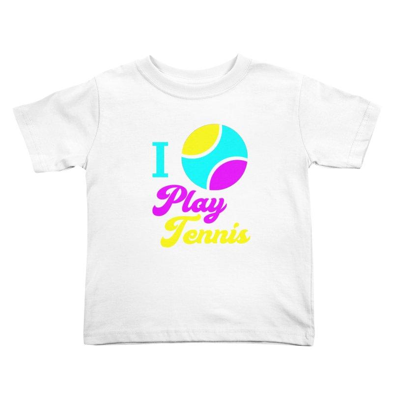I play tennis Kids Toddler T-Shirt by DERG's Artist Shop