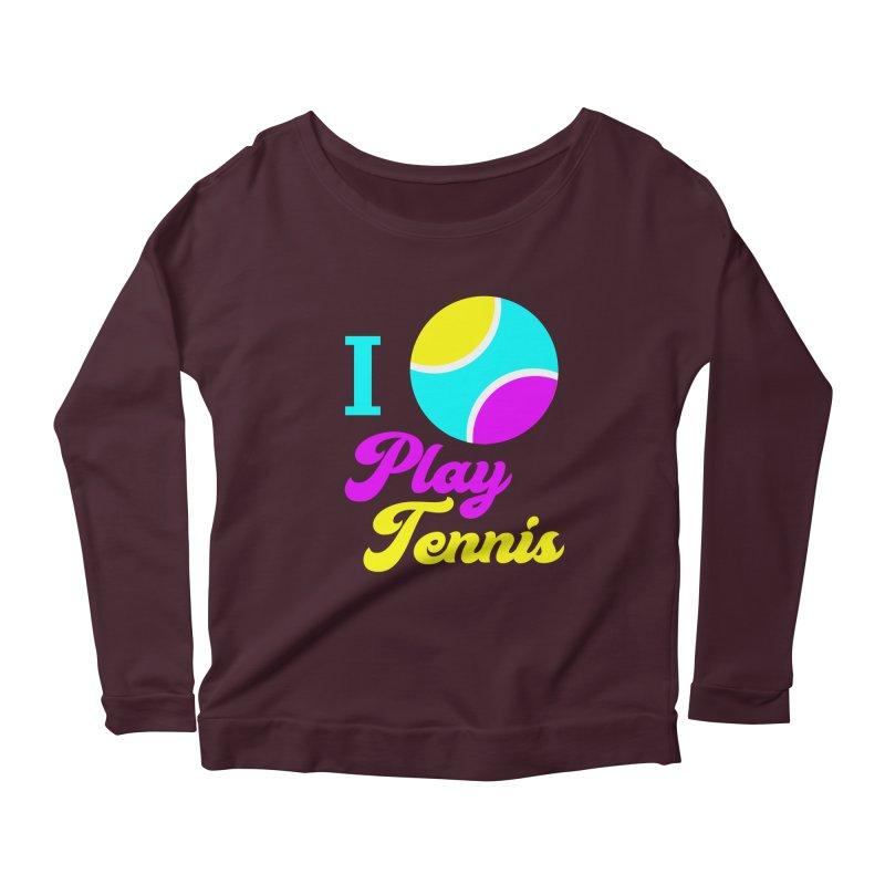 I play tennis Women's Scoop Neck Longsleeve T-Shirt by DERG's Artist Shop
