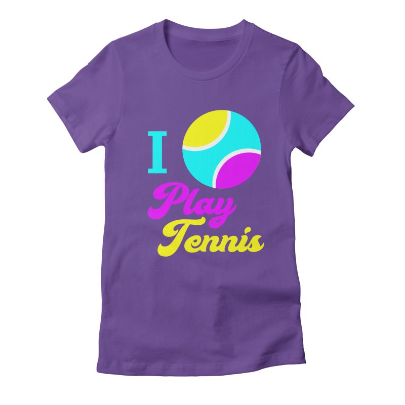 I play tennis Women's Fitted T-Shirt by DERG's Artist Shop