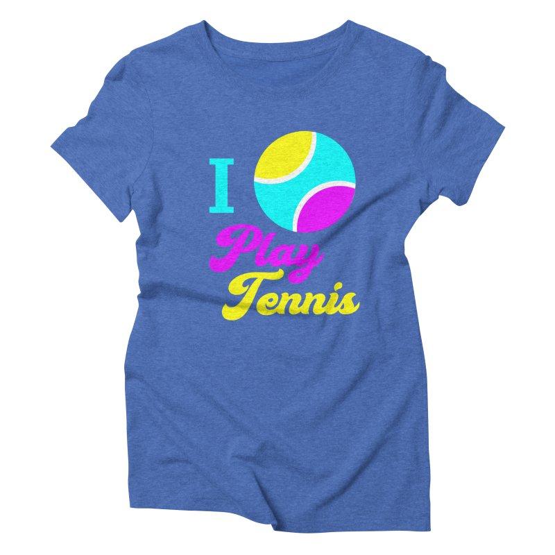 I play tennis Women's Triblend T-Shirt by DERG's Artist Shop