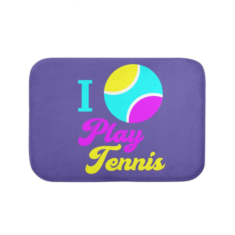 I play tennis Home Bath Mat by DERG's Artist Shop