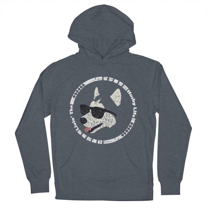 Livin' the husky life Men's Pullover Hoody by DERG's Artist Shop